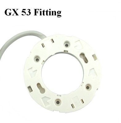 GX53 Fitting basis